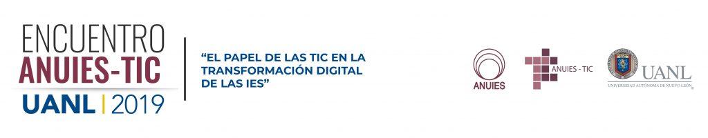 Encuentro ANUIES-TIC 2019