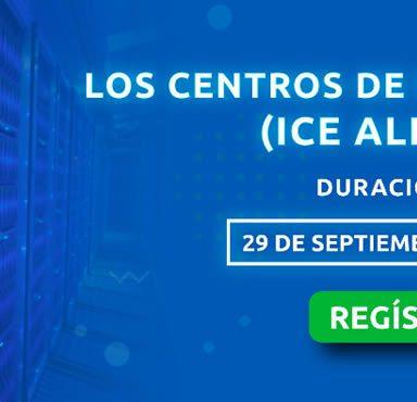 Los Centros de Datos Distribuidos (ICE Alliance 2.0)